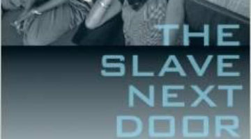 book-cover-the-slave-next-door-human-trafficking-and-slavery-in-america-today