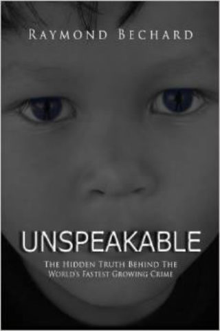 book-cover-unspeakable-the-hidden-truth-behind-the-worlds-fastest-growing-crime